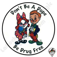 Don't Be A Dope Stickers