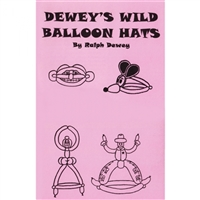 Books & Videos | Books | Wild Balloon Hats By Ralph Dewey