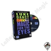 Magic | General Magic | DVD Magic For The Eyes Luke Dancy