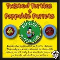 Twisted Turtles & Poppable Parrots DVD by Stretch