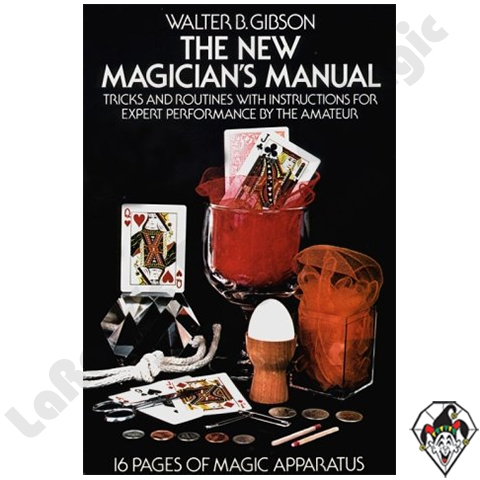The New Magician's Manual by Walter Gibson