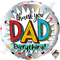 18 Inch Round Thank You Dad For Everything Foil Balloon Qualatex 1ct