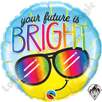 18 Inch Round Your Future Is Bright Foil Balloon Qualatex 1ct