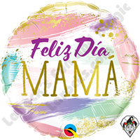 18 Inch Round Feliz Dia Mama Color Swashes (Happy Mother's Day) Foil Qualatex Balloon 1ct
