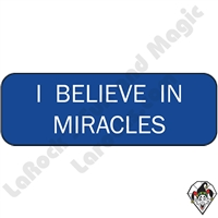 Stickers & Stuff | Pins & Buttons | I Believe In Miracles pin
