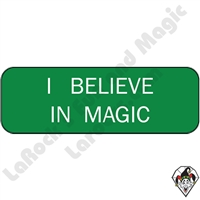 Stickers & Stuff | Pins & Buttons | I Belive In Magic Pin
