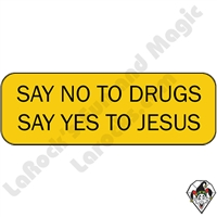 Stickers & Stuff | Pins & Buttons | Say No to Drugs Say Yes to Jesus Pin