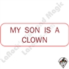 Stickers & Stuff | Pins & Buttons | My Son is a Clown pin
