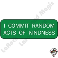 Stickers & Stuff | Pins & Buttons | I Commit Random Acts of Kindness pin