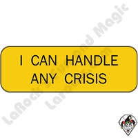 Stickers & Stuff | Pins & Buttons | I Can Handle Any Crisis pin