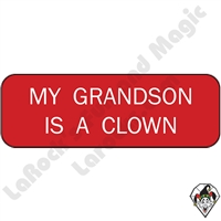 Stickers & Stuff | Pins & Buttons | My Grandson is a Clown Pin