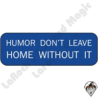 Stickers & Stuff | Pins & Buttons | Humor Don't Leave Home Without it Pin