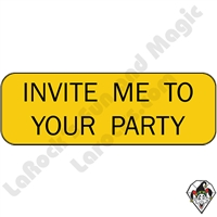 Stickers & Stuff | Pins & Buttons | Invite Me To You Party  Pin