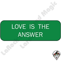 Stickers & Stuff | Pins & Buttons | Love is the Answer Pin