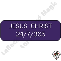 Stickers & Stuff | Pins & Buttons | Jesus Christ 24/7/365 Pin
