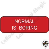 Stickers & Stuff | Pins & Buttons | Normal is Boring pin
