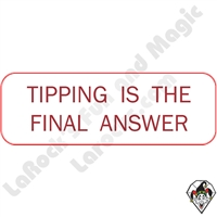 Stickers & Stuff | Pins & Buttons | Tipping is the Final Answer Pin