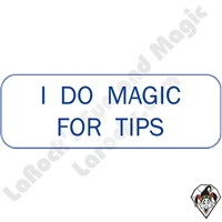 Stickers & Stuff | Pins & Buttons | I Do Magic For Tips pin