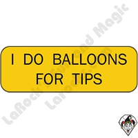 Stickers & Stuff | Pins & Buttons | I Do Balloons For Tips pin