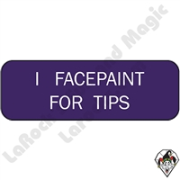 Stickers & Stuff | Pins & Buttons | I FacePaint for Tips pin