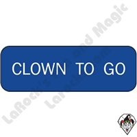 Stickers & Stuff | Pins & Buttons | Clown To Go pin