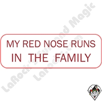 Stickers & Stuff | Pins & Buttons | My Red Nose Runs in the Family pin