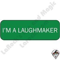 Stickers & Stuff | Pins & Buttons | I'm A Laugh Maker Pin