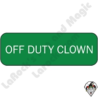 Stickers & Stuff | Pins & Buttons | Off Duty Clown pin