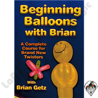 Beginning Balloons with Brian DVD