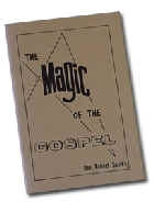 Books & Videos | Gospel Magic | Gospel Magic Books & Videos | Magic Of the Gospel by Bob Sparks