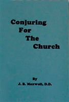 Conjuring For The Church