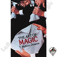 Magic | Magic Books | The Art of Magic by T. Nelson Downs