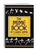 Clowning | Clown Books | The Mime Book by Claude Kipnis