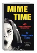 Clowning | Clown Books | Mime Time by Happy Jack Feder