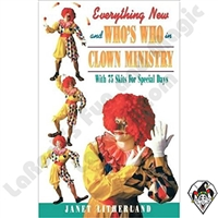 Clowning | Clown Books | Everything New and Who's Who in Clown Ministry by Janet Litherland