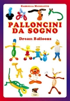 Books & Videos | Books | Palloncini Dream Balloon Book