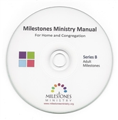 Adult Milestones Ministry Manual (Series B) CD Only