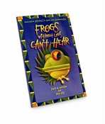 Frogs Without Legs Can't Hear Book