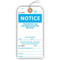 "NOTICE, THIS NOTICE TAG HAS BEEN ATTACHED BECAUSE, Numbered 2 Places, 5.75"" x 2.875"", White Paper,1 Stub, Looped String, Pack of 100"