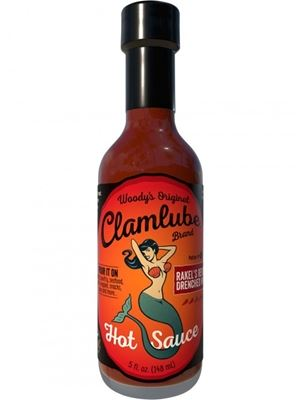 Woody's Original Clamlube Brand Rakel's Revenge Drenched In Fire Hot Sauce
