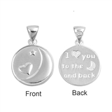"Silver Pendant - ""I Love You To the Moon and Back"""