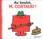 Au boulot, monsieur Costaud !