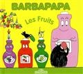 Barbapapa : les fruits