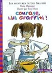 Courage, Lili Graffiti !