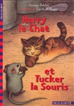 Harry-le-Chat et Tucker-la-Souris
