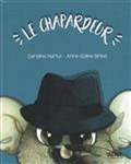 Le chapardeur de Caroline Hurtut, illustrations Anne-Soline Sintes
