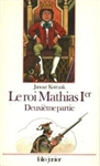 Le Roi Mathias Ier, Vol. 2