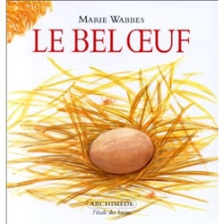 Le bel oeuf