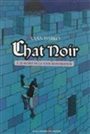 Chat Noir 1. Le secret de la tour Montfrayeur