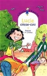 Lucie casse-cou